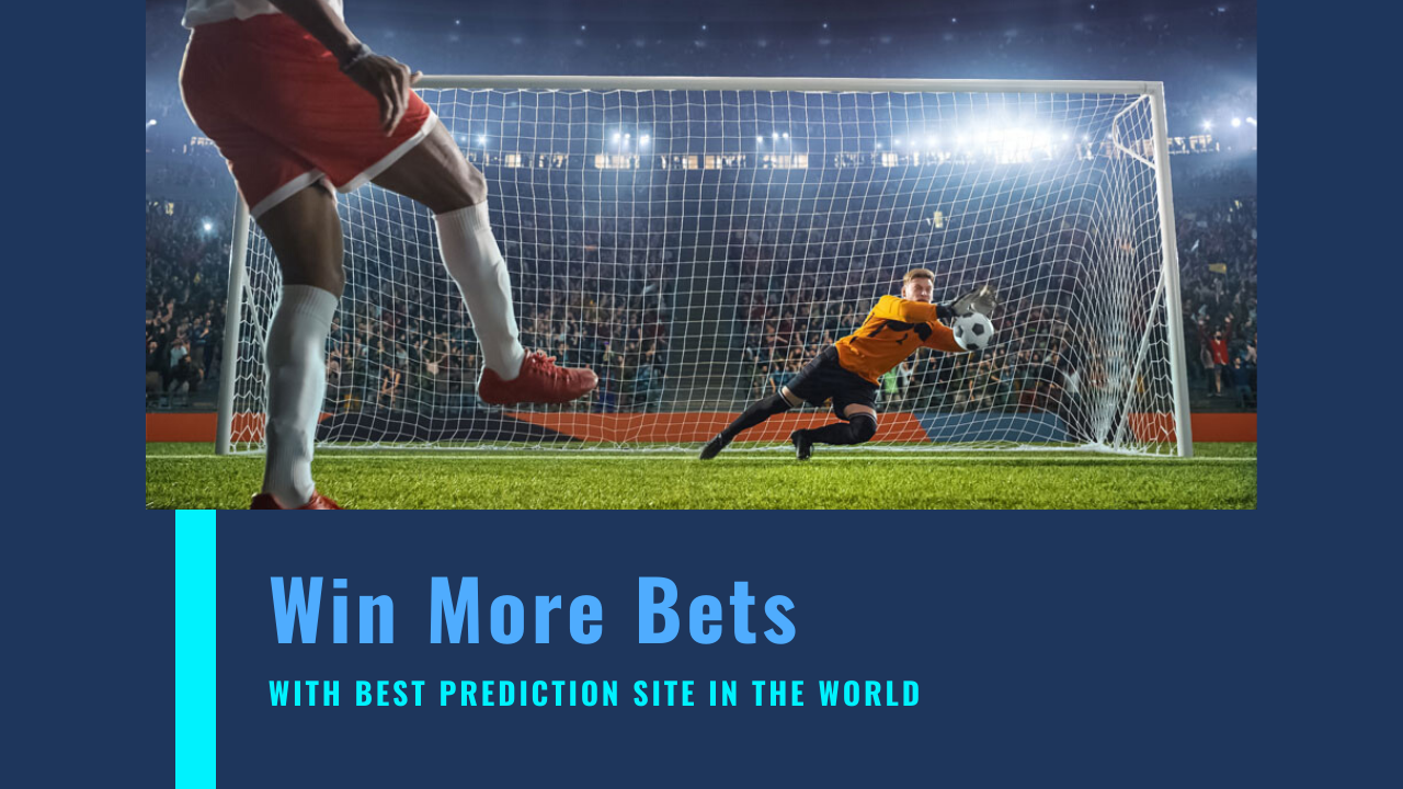 Win More Bets with Best Prediction Site In The World