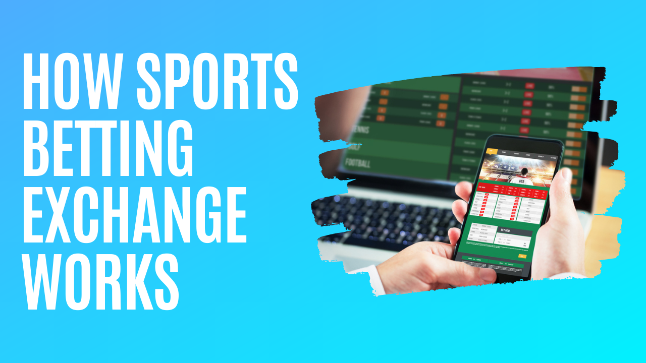 How Sports Betting Exchange Works